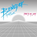 Benedek – That's My Jam! EP