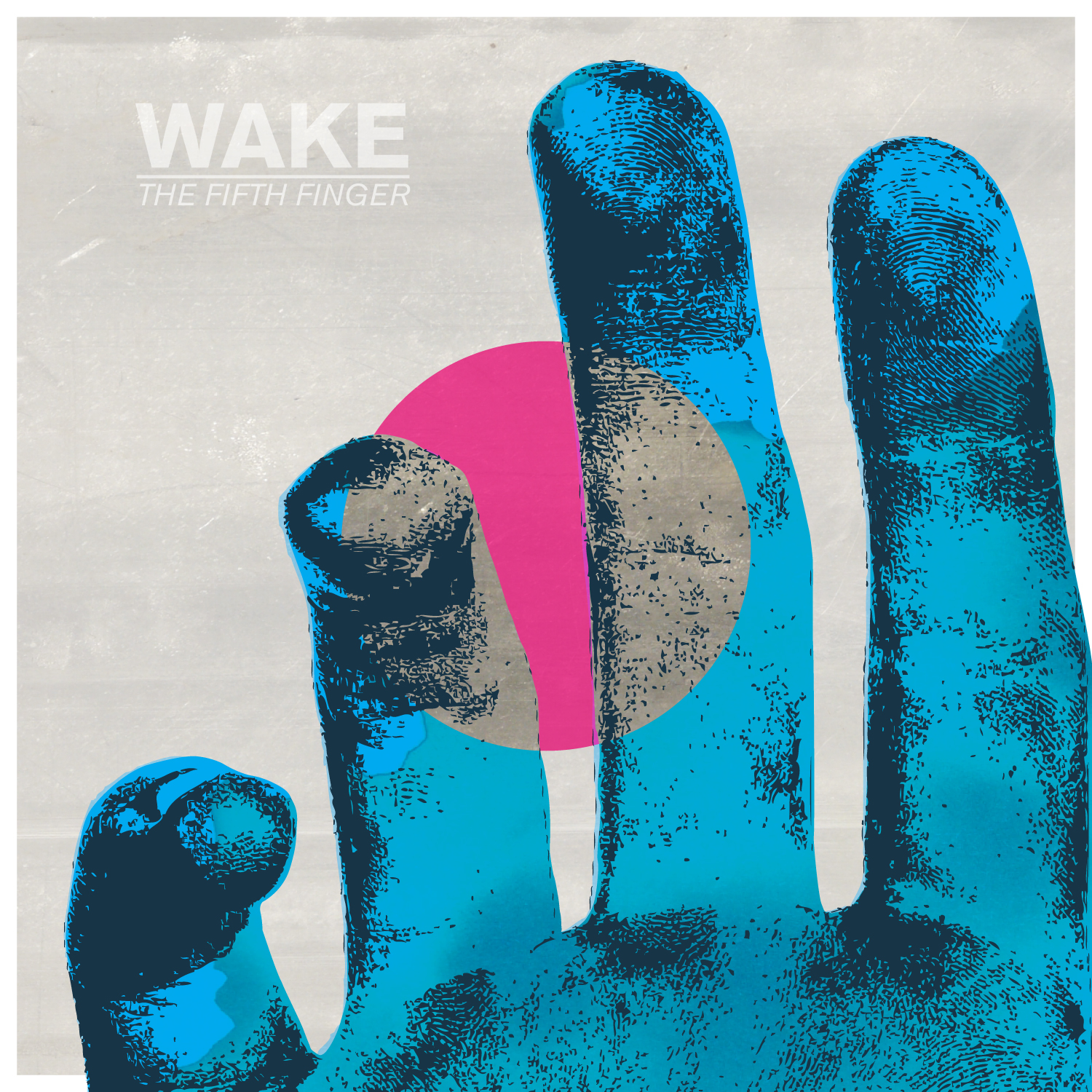 Wake – The Fifth Finger