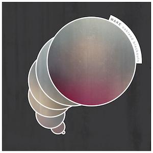 Wake – Oakland Blackouts EP