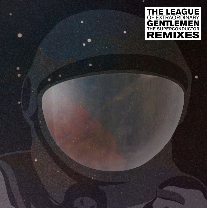 The League of Extraordinary Gentlemen – The Superconductor Remixes
